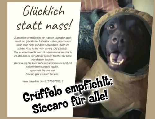 Grüffelo empfiehlt: Siccaro für alle!